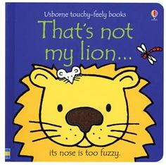 Thats Not My Lion.(Usborne Touchy-Feely Books) by Fiona Watt 1409509931 9781409509936 Toddler Books, Childrens Books, Used Books, My Books, Fiona Watt, Lion Book, Thing 1, B 13, Literatura