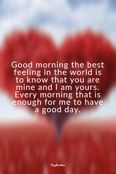60 Really Cute Good Morning Quotes for Her & Morning Love Messages - tiny Positive