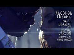 Matt Blaque ft. Clyde Carson - Alcohol Insane
