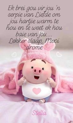 Teddy Pictures, Pig Wallpaper, Cute Piglets, Goeie Nag, Goeie More, Afrikaans Quotes, Good Night Quotes, Special Quotes, Little Pigs