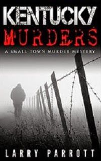 Promote Your Book Here: Kentucky Murders is a murder mystery which includes a two novel series in this one book by an up and coming author
