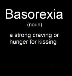 Basorexia love love quotes quotes quote love quote kissing love pictures kissing quotes