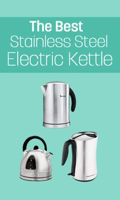 Best Stainless Steel Electric Kettles