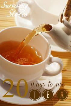 20 Different Ways To Use TEA!!  Who knew?!?