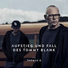 Thomas D - Aufstieg und Fall des Tommy Blank   Mehr Infos zum Album hier: http://hiphop-releases.de/deutschrap/thomas-d-aufstieg-und-fall-des-tommy-blank