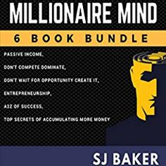 Millionaire Mind: 6-Book Bundle Romantic Quotes For Her, Grant Cardone, Become A Millionaire, New Thought, How To Get Rich, Book Lists, Entrepreneurship, Audio Books, The Secret