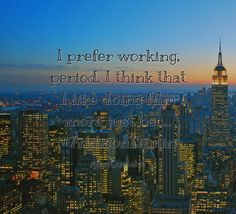 Quotes about I prefer working, period. I think that I like doing film more just bec... #AddisonTimlin   with images background, share as cover photos, profile pictures on WhatsApp, Facebook and Instagram or HD wallpaper - Best quotes