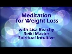 Meditation for Weight Loss - Visualize a new way to lose weight