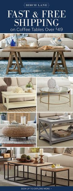 Coffee tables at birchlane.com! Sign up to find out more about FREE SHIPPING on all orders over $49!