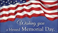 Blessed Memorial Day