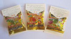 Gummibärchenverpackung mit schönen Spruch.   Gesehen bei SuSu .