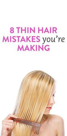 8 thin hair mistakes