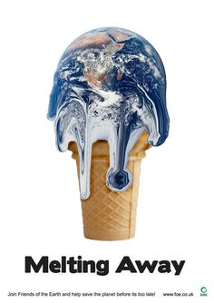 KELLY - This poster is sending a message to the world for saving the Earth by using an illustration of a melting ice-cream. Although the shape of the Earth has been changed but I believe that we still can recognise it through familiar colours and patterns. The melting ice-cream is now symbolising the earth and the fact that it is facing global warming issue. This is a big concern that we should all think about and save our lives before the earth is completely melted.