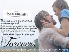 Super quotes love movie the notebook 65 Ideas Famous Movie Love Quotes, Famous Movies, Quotes By Famous People, Love Movie, Nicholas Sparks Zitate, Nicholas Sparks Quotes, Top Romantic Movies, Romantic Movie Quotes, New Quotes