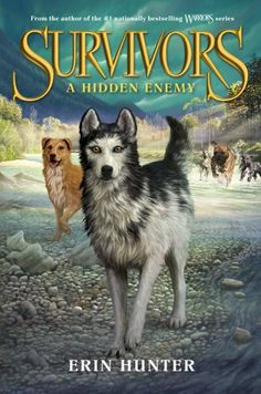 Survivors #2: A Hidden Enemy by Erin Hunter. $11.55. 288 pages. Series - Survivors. Reading level: Ages 8 and up. Publisher: HarperCollins (May 7, 2013)