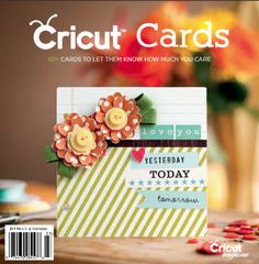 Cricut Cards Idea Book 2013 | Northridge Publishing