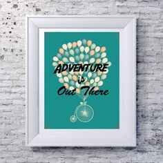 Instant Download Print Adventure is Out There bicycle and balloons Quote Art Printable Wall Art