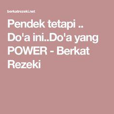 Pendek tetapi .. Do'a ini..Do'a yang POWER - Berkat Rezeki