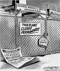 Cartoon illustrating the closure of Lockheed's Van Nuys plant by the US Government. Original art appeared in The American Aeronaut, March 4, 1964. International Association of Machinists Collection. San Fernando Valley History Digital Library.
