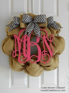 Burlap Wreath with Chevron Ribbon and bright pink monogrammed initials.  A cute all-seasons wreath!