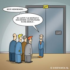 Beste werknemers! -Evert Kwok