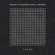 New Francis International Airport album out now - #AltSounds