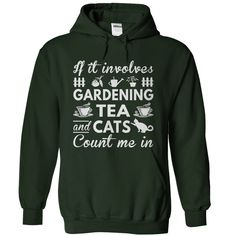 Love Gardening, Tea and Cats T-Shirts, Hoodies, Sweaters