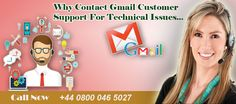 Contact Help number should offers excellent solution for gmail related queries on gmail phone number uk. we provide 24*7 support on gmail helpline number uk +44 0800 046 5027 with the excellent and instant solutions. We are proud of maintaining privacy and transparency in our work since ages. We have a team of professionals who always provides all sort of solution as per your requirement.