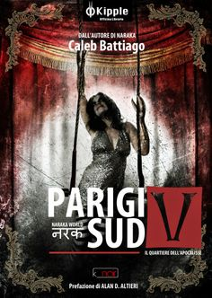 """La copertina del libro """"Parigi Sud 5 - Il Quartiere dell'Apocalisse"""", una raccolta di 14 racconti ambientati nell'universo di Naraka scritti da Caleb Battiago. #calebbattiago #naraka #horror"""
