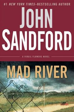 Mad River (Virgil Flowers Series #6) Need to pre-order this