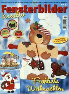 Zauberhafte Fensterbildideen Christmas Crafts, Christmas Decorations, Magazine Crafts, Putz Houses, Magazines For Kids, Paper Cutting, Gingerbread Cookies, Kindergarten, Projects To Try