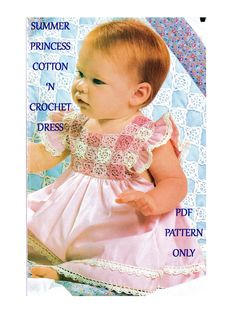 Digital Download Cotton 'n Crochet Infant Dress Pattern for Your Princess - Sweet Summer Little Girl Oufit PDF Pattern Crochet Supplies by harmonycollectibles on Etsy https://www.etsy.com/listing/221639133/digital-download-cotton-n-crochet-infant