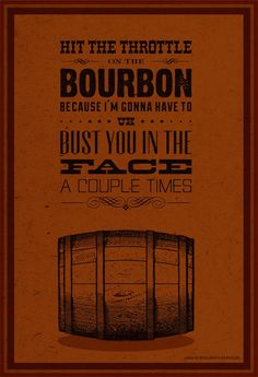 Archer Quote Poster by Bourbon & Bandaids @ http://on.fb.me/15kmZKl