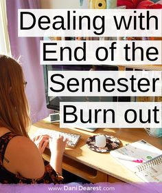 Every college student has been there: At the end of the semester, you're exhausted. Here's how to deal with the end of the semester burn out without letting your grades suffer!