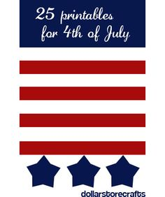 Freebies | 25 Printables for July 4th