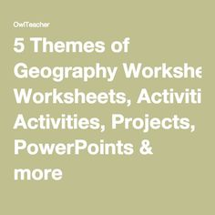 Printables 5 Themes Of Geography Worksheets activities world and geography on pinterest 5 themes of worksheets projects powerpoints more
