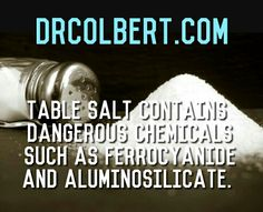 Unlike Himalayan or sea salt, which has natural salt and numerous beneficial minerals, refined salt has been chemically stripped of minerals and dried above 1,200 degrees F (which alters the natural chemical structure of the salt). The processed salt is not pure sodium chloride but is actually only 97.5 percent sodium chloride. The remaining 2.5 percent of refined salt is made up of anti-caking and flow agents. Often, such agents include dangerous chemicals like ferrocyanide and…