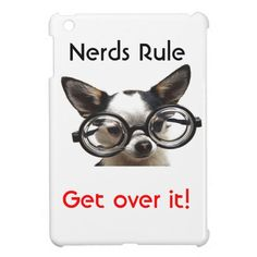 Nerds Rule Get Over it! iPad Mini Case. Funny AND cute!