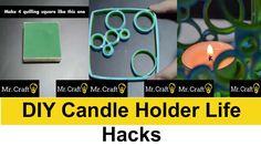 DIY Candle Holder Life Hacks