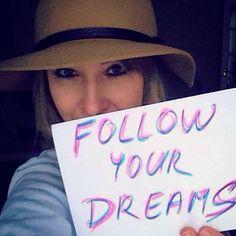 Follow your dreams. Jana Prackova www.highflyercoach.com