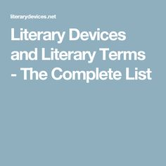 Literary Devices and Literary Terms - The Complete List