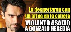 VIOLENTO ASALTO A GONZALO HEREDIA  http://elsensacional.infonews.com/nota/11594-violento-asalto-a-gonzalo-heredia-lo-despertaron-con-un-arma-en-la-cabeza/