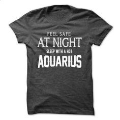 Feel safe at night with Aquarius - #long hoodie #cool tee shirts. BUY NOW => https://www.sunfrog.com/LifeStyle/Feel-safe-at-night-with-Aquarius.html?id=60505