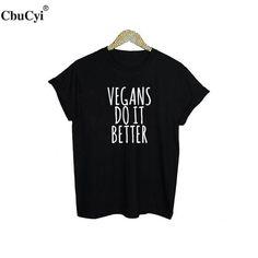 """Vegans Do It Better"" Women's T-shirt"