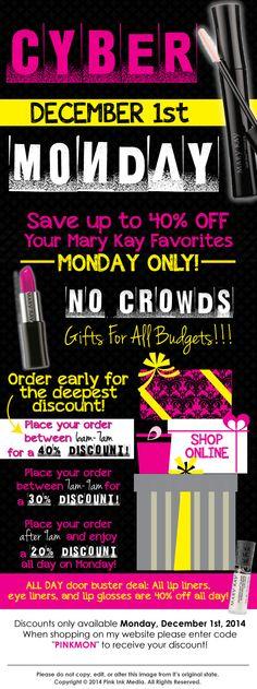 Cyber Monday www.marykay.com/jsmith26