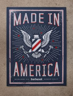 Made in America | GSD&M Presents, Barbasol, Eagle, Red White and Blue, Razor, print, Press, Grunge, Type, Typography