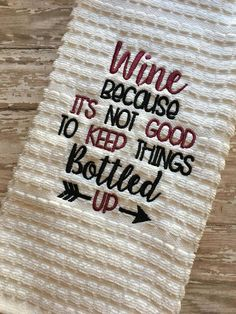 Wine – Bottled Up – Arrow – Towel Design – 2 Sizes Included – Embroidery Design – DIGITAL Embroidery DESIGN – Nana's Handmade Baby Boutique