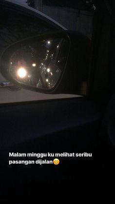 Quotes Rindu, Quotes Lucu, Cinta Quotes, Quotes Galau, Text Quotes, Tumblr Quotes, Mood Quotes, Daily Quotes, Qoutes