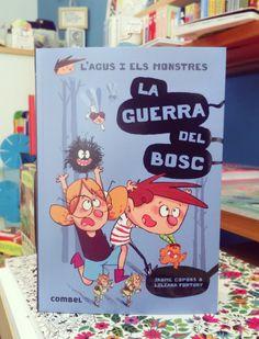 La guerra del bosc, nou llibre de la col·lecció Agus i els monstres de la mà de Jaume Copons & Liliana Fortuny. Aventures, bon humor i un munt de monstres.