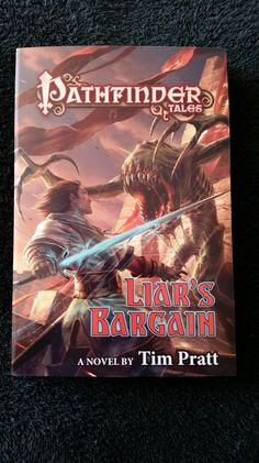 The wonderful people over at Tor were awesome enough to send me this review copy! Thanks Tor! I can't wait to read and review! Pathfinder Tales: Liar's Bargain by Tim Pratt is Out June 7, 201…